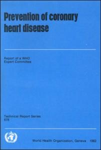 Prevention of Coronary Heart Disease, WHO