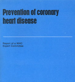 Prevention of Coronary Heart Disease, WHO