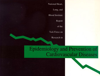NHLBI Report on Epidemiology and Prevention of Cardiovascular Diseases